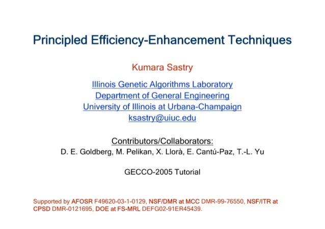Principled Efficiency Enhancement Techniques