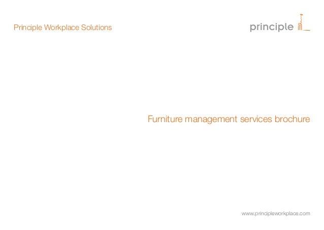 Principle Workplace Solutions  Furniture management services brochure  www.principleworkplace.com
