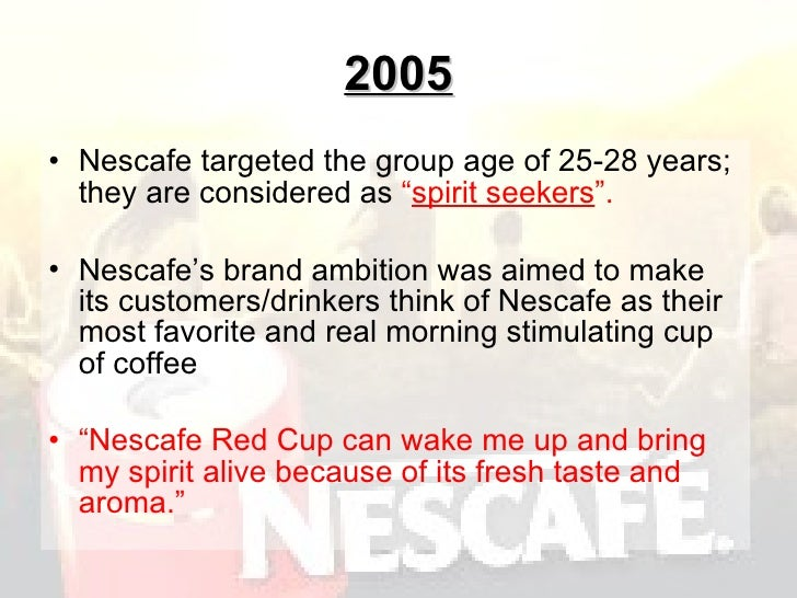 marketing and nescafe Essays - largest database of quality sample essays and research papers on nescafe marketing objectives.