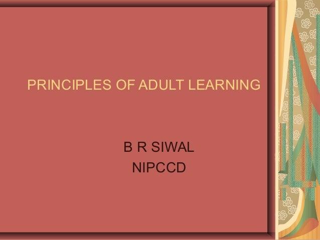 PRINCIPLES OF ADULT LEARNING  B R SIWAL  NIPCCD