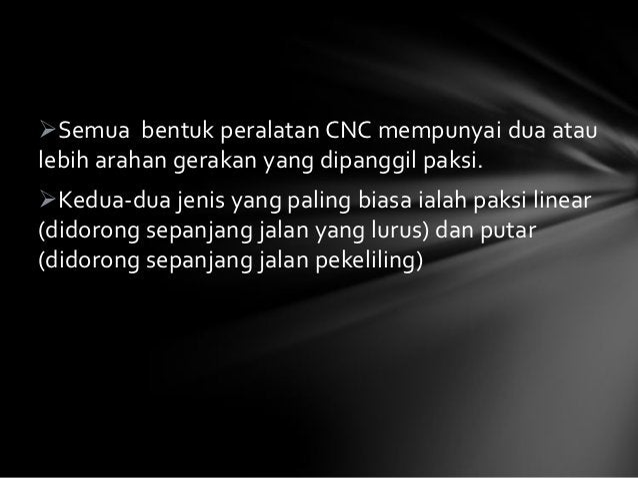 Basic CNC PrinciplesCoordinates System