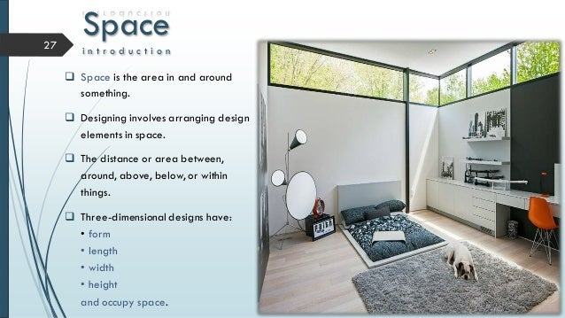 Principles of interior design for Definition of form and space in architecture