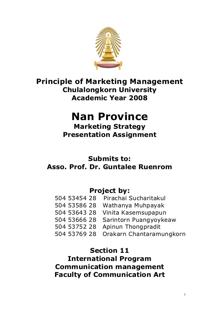 Principle of Marketing Management      Chulalongkorn University        Academic Year 2008          Nan Province         Ma...