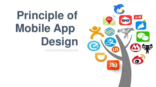 Mobile App Design Principle of