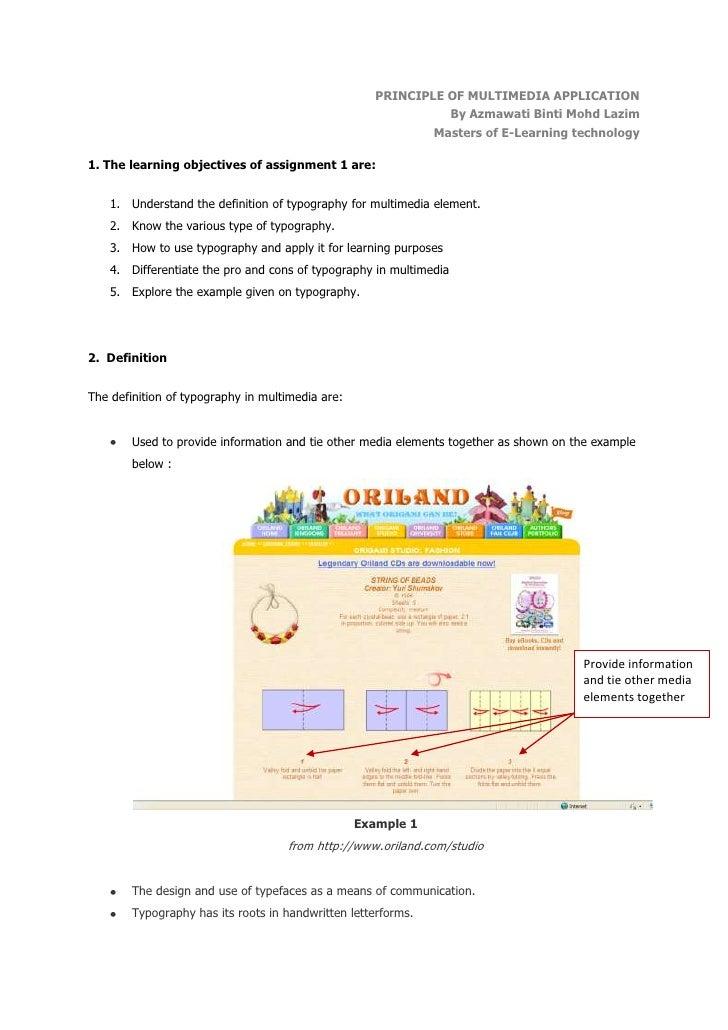 PRINCIPLE OF MULTIMEDIA APPLICATION <br />By Azmawati Binti Mohd Lazim<br />Masters of E-Learning technology<br />1. The l...