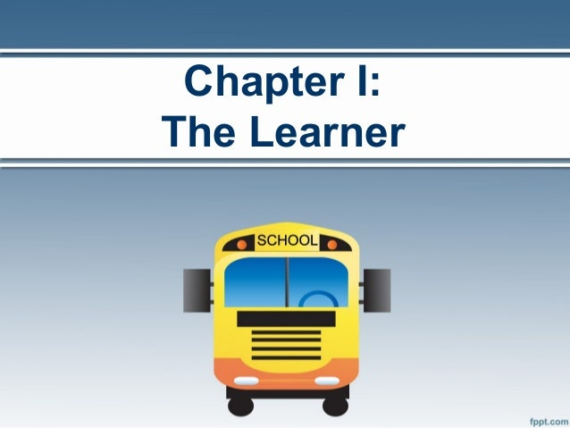 Chapter I:The Learner