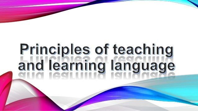 principles of teaching and learning in Principles of teaching and learning: classroom management since my very first post, i am not quite aware about the comments that i have received from some of the readers who came across this blog.
