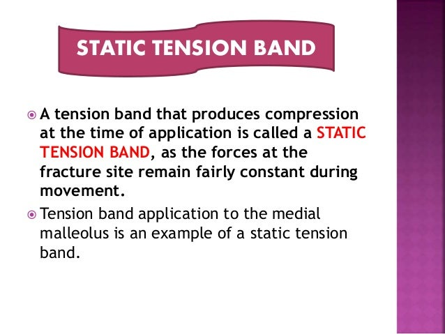 ... 18. ? A tension band ...  sc 1 st  SlideShare : tension band wiring medial malleolus - yogabreezes.com