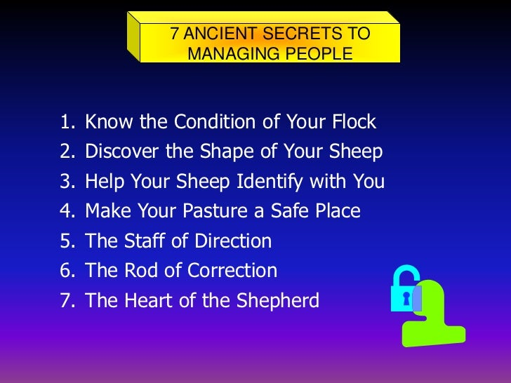"""the way of the shepherd Seven principles from """"the way of the shepherd"""" we have been using a great little book in our leadership training that i highly recommend it is the way of the shepherd, 7 ancient secrets to managing productive people by kevin leman and william pentak."""
