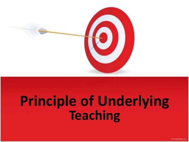 Principle of Underlying  Teaching