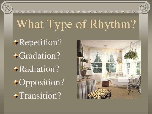 Rhythm by opposition in interior design bing images for Rhythm by transition