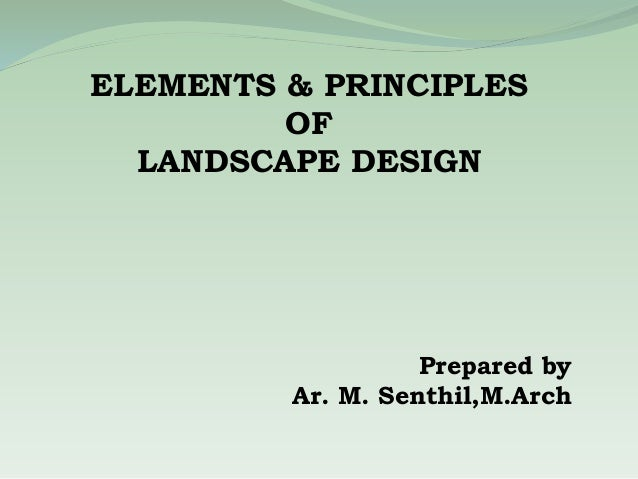 Principles And Elements Of Landscape Design
