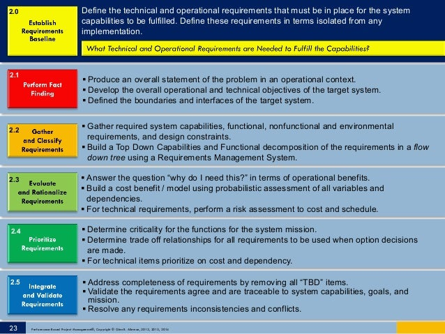 Define the technical and operational requirements that must be in place for the system capabilities to be fulfilled. Defin...