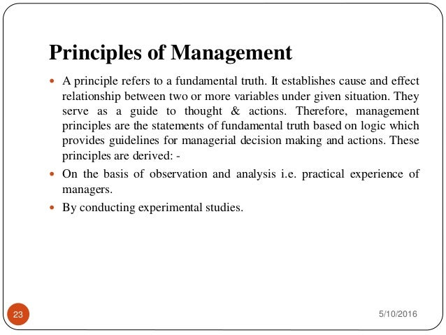 principle and practices of management Operations management: definition, principles, activities, trends since all companies have operations, ie certain ways to create an optimal output from various input sources, whether it be manufacturing physical products or offering services, it is good to be familiar with the basics of managing these operations.