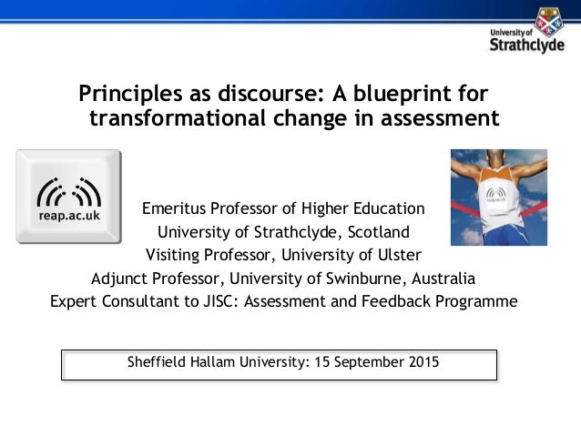 Principles as discourse a blueprint for transformational change in a principles as discourse a blueprint for transformational change in assessment emeritus professor of higher education malvernweather