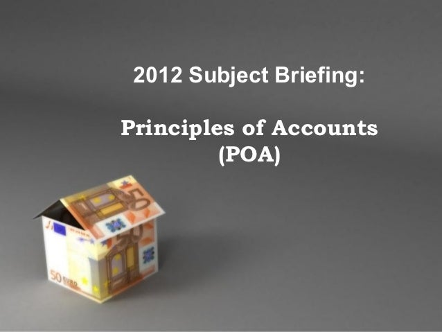2012 Subject Briefing:Principles of Accounts         (POA)    Powerpoint Templates                           Page 1