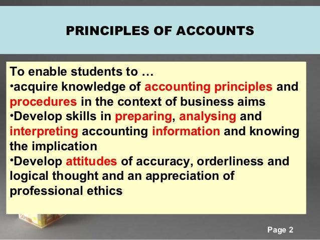 principles of accounts Principles of accounting, intermediate financial accounting, advanced accounting, accounting tutor, accounting homework help, accounting career, accounting jobs, online accounting courses.