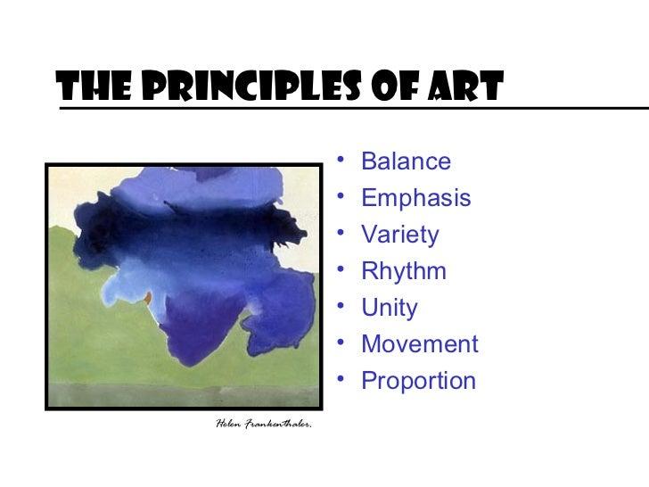 The Principles of Art                              •   Balance                              •   Emphasis                  ...