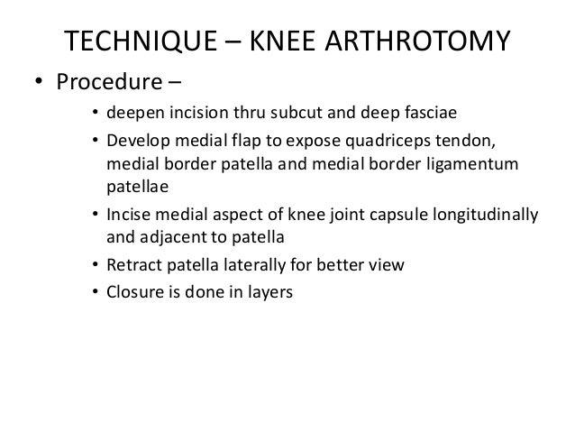 Principles of arthrotomy & arthrocentesis