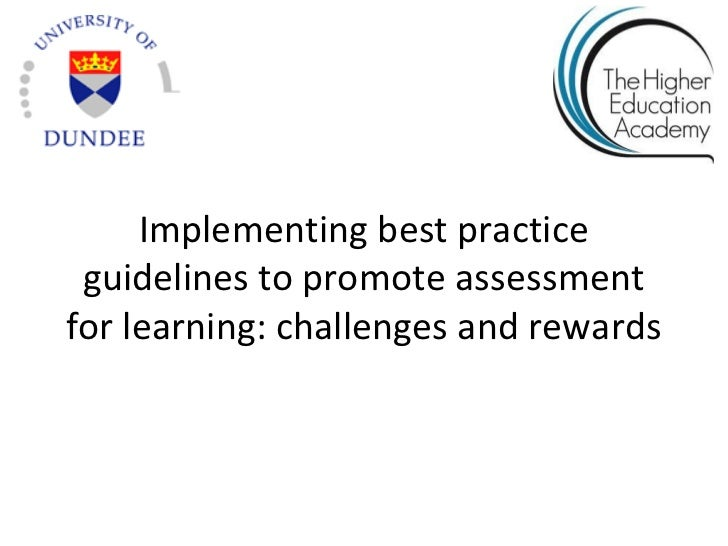 Implementing best practice guidelines to promote assessmentfor learning: challenges and rewards