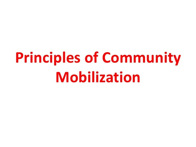 Principles of Community      Mobilization