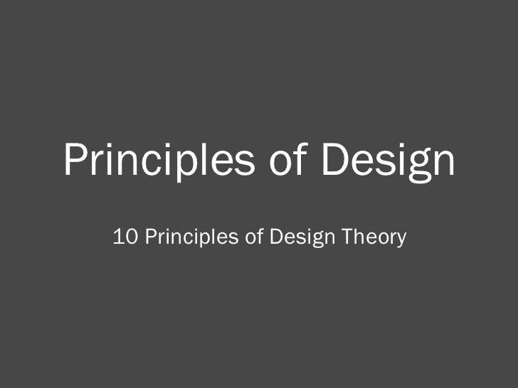 Principles of Design 10 Principles of Design Theory
