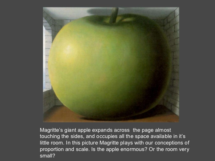 Magritte's giant apple expands across  the page almost touching the sides, and occupies all the space available in it's li...