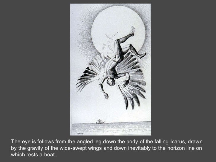 The eye is follows from the angled leg down the body of the falling Icarus, drawn by the gravity of the wide-swept wings a...