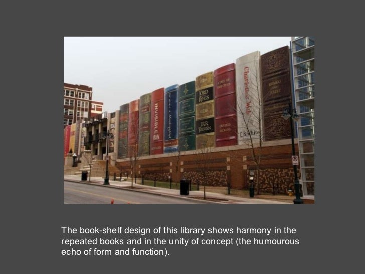 The book-shelf design of this library shows harmony in the repeated books and in the unity of concept (the humourous echo ...
