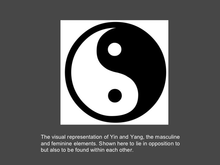 The visual representation of Yin and Yang, the masculine and feminine elements. Shown here to lie in opposition to but als...