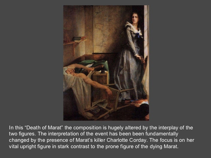 """In this """"Death of Marat"""" the composition is hugely altered by the interplay of the two figures. The interpretation of the ..."""
