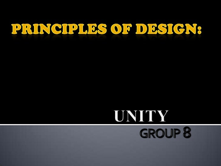  Unity is the hallmark of a good design. Unity is a measure of how the elements of a page seem to fit together - to belo...
