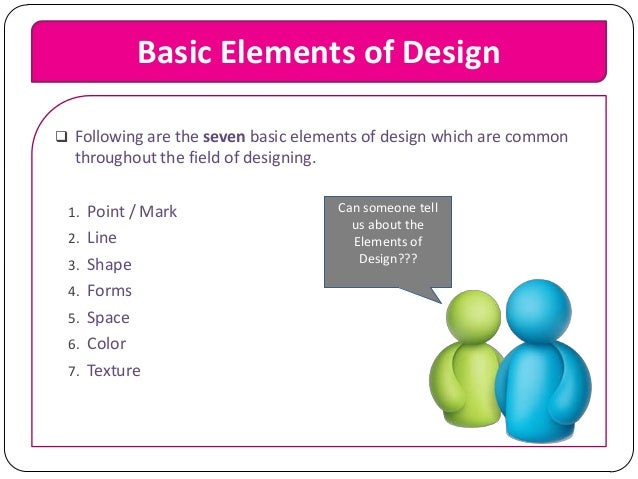 Basic Elements Of Design : Elements and principles of design