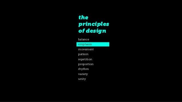 9 Principles Of Design : The principles of design