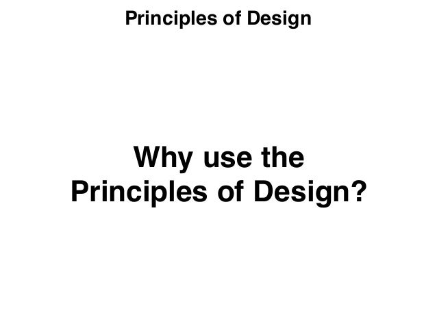 9 Principles Of Design : Principles of design