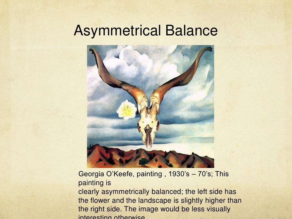 Asymmetrical Balance Georgia O'Keefe, painting