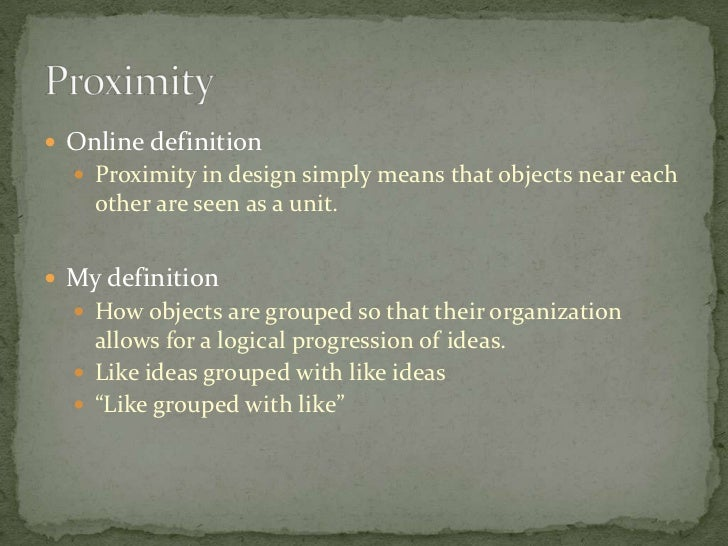 7 Principles Of Design In Art : Principles of design: proximity and unity