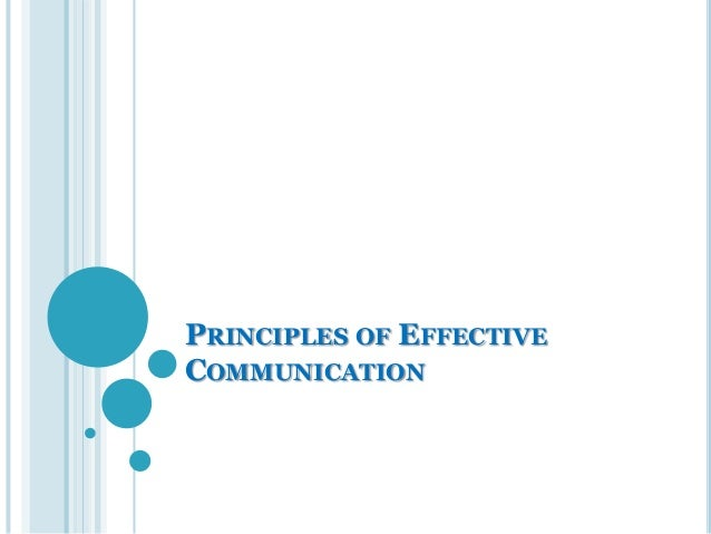unit i principles of communication in Teaching principles teaching is a complex, multifaceted activity, often requiring us as instructors to juggle multiple tasks and goals simultaneously and flexibly.