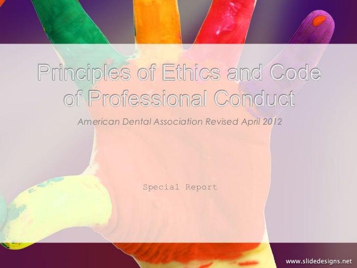 American Dental Association Revised April 2012              Special Report