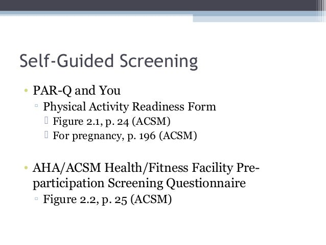 pre activity health screening and customer In outdoor activities use of the adult pre-exercise screening system (apss)  will help to identify client health status and the subsequent process to ensure.