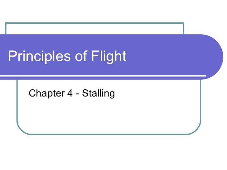 Principles of Flight Chapter 4 - Stalling
