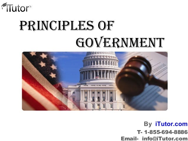 PrinciPles of Government T- 1-855-694-8886 Email- info@iTutor.com By iTutor.com