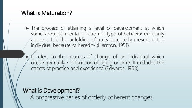 what is maturation