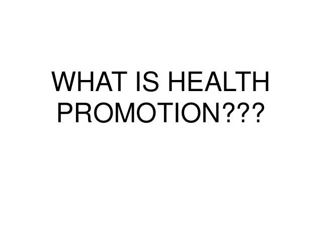 Principles of health promotion, disease prevention,