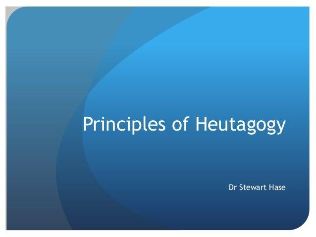 Principles of Heutagogy Dr Stewart Hase