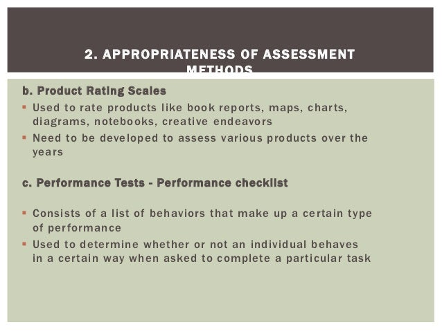 2. APPROPRIATENESS OF ASSESSMENT                       M ETHODSb. Product Rating Scales Used to rate products like book r...
