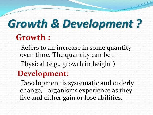 what is growth and development definition