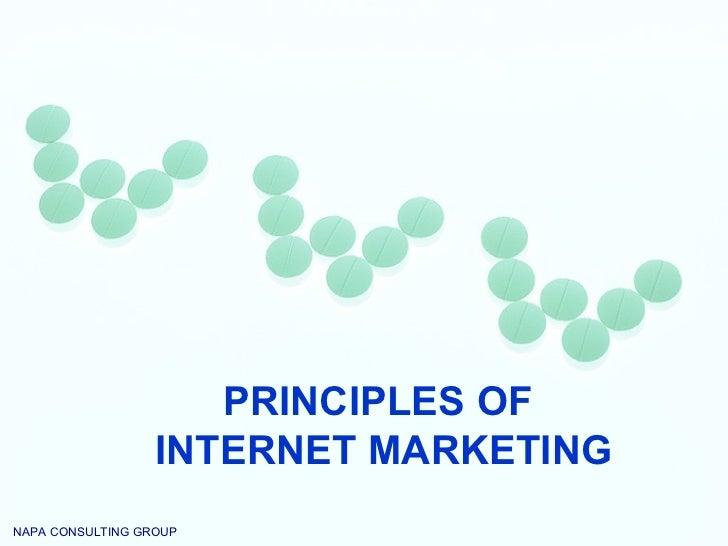 PRINCIPLES OF  INTERNET MARKETING NAPA CONSULTING GROUP