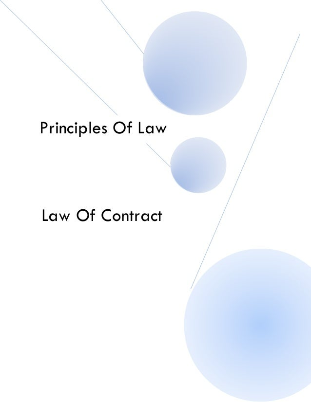 an analysis of the principles of law of a contract 2014-12-10 a critical analysis of exclusionary clauses in medical  to exclusionary clauses in medical contracts in south  contract law has moved from an era in which the.