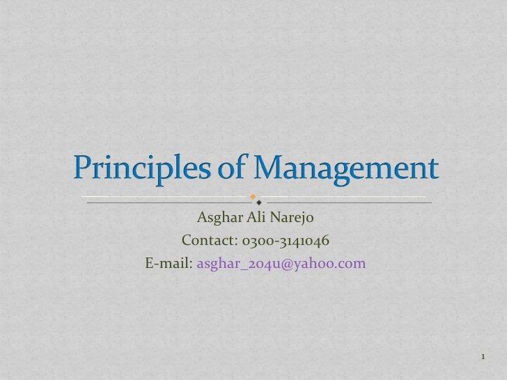 Asghar Ali Narejo Contact: 0300-3141046 E-mail:  [email_address]
